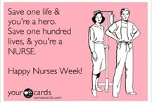 Happy Nurses Week! / by Kim Melton
