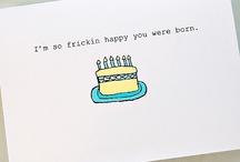 Greetings/Birthday / by Valerie Henry