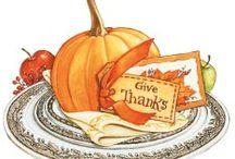 ♥ Thanksgiving ♥ / by Cynthia Rose