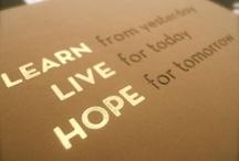 Words of Wisdom / by Skye McKee