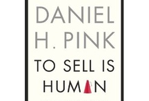 To Sell is Human by Daniel H. Pink / I am the proud member of a 96 member team dedicated to help Dan Pink promote his new book To Sell is Human. I am collecting team member's stories about the book here.  / by Dave Rothacker
