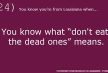 Louisiana / by Lorrie Stapor
