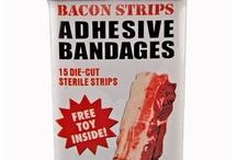 Bacon....'Cuz it's worthy ;) / by Annette G