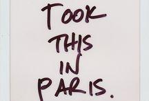 Things That Remind Me Of Paris / by Stephanie B