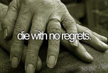 Before I die  / by Ellie Thomson