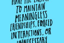 Quotes / by Melanie Trujillo
