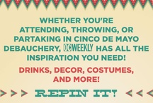 Cinco De Drinko / Whether you're attending, throwing or partaking in Cinco De Mayo debauchery, OC Weekly has all the inspiration you need! Drinks, decore, costumes & MORE!  www.ocweekly.com/cincodedrinko/ / by OC Weekly