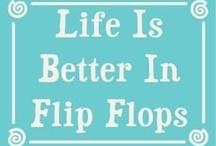 *flip flop mania de chinelo / by Cláudia Viana
