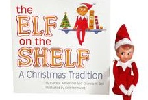 elf on a shelf / by Stephanie Hamm