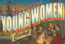 Girls Camp / Young Women / by Lori Walker