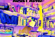 ADULT ADHD / by Michele Vincent