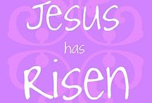 ~ HE IS RISEN...Easter ~ / by Beverly Cross