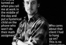 Ryan Gosling- Hey Girl / by Amy Vandiver