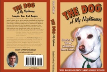 The Dog of My Nightmares / The best story I ever wrote. A true love story, thanks to a women's club -- and a dog.  / by Dave Lieber