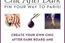 Chic after Dark / by Erin Kruitbosch