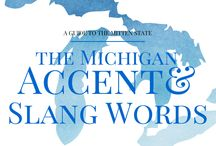 It's a Michigan Thing / by Tin Fish - St. Clair Shores
