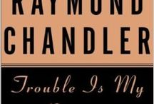 Chandler and Hammett / Novels and short stories by America's two greatest hardboiled crime writers: Dashiell Hammett and Raymond Chandler / by Keith Allison