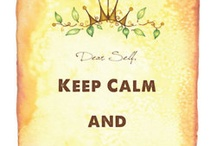 Keep Calm... / by Emily Houston
