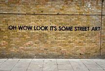 BEST STREET ART / From around the World / by Janet Goldberg-Quicksall