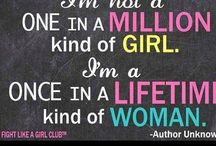 Quotes & Sayings I <3 / by TheUltimate GirlsNight.com
