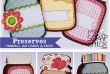 Preserves Canning Jar Cards & Envie / by MyScrapChick.com
