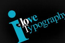 Typography / by Melissah Miller