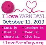 I Love Yarn Day 9-11-13 / by The Knitting Guild Association