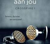 Crossfire Trilogy / by MsAnaH ☺️HHenrickson