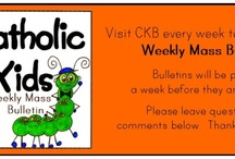 teaching kids about being catholic / by Martie Mikowski