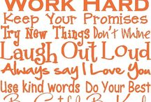 Mottos To Live By / by Sherri Stover