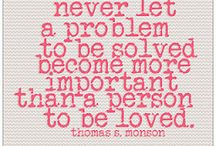 Remember This : / Words of advice from a mom  / by Gloria C