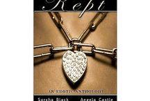 Kept - an erotic anthology / by Leia Shaw