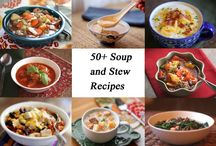 Soups and Stews / by Nickie Woodall-Curry