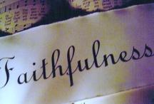 Faithfulness / by Emma Major