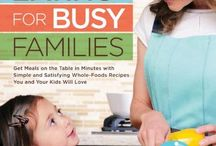 Food: main dishes / Shopping, prepping and cooking healthy meals for our family / by Christy Meyer