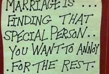 Love & Marriage  / by Katie Cruz