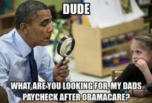 Obamacare Disaster / by Jackass Toys