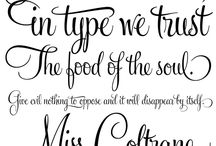 Fonts, Lettering and Sayings / by Dianne Watson