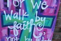 Faith & Inspiration ✨ / by Meghan Lopez