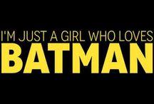 batman / by Lexi Lemons