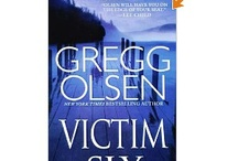 Victim Six by Gregg Olsen / Kendall Stark thriller by New York Times bestselling author. / by Gregg Olsen