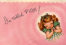 TICKLED PINK / by Eleanor Silverio