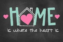 Home is where the heart is. / by Selena L.