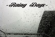 Rainy Days / by Suzanne Ferrell, romantic suspense author
