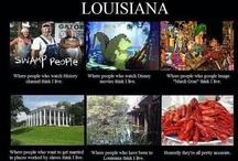 Louisiana! / by Karen Ezell
