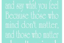 Quotes & Sayings / Quotes and sayings that inspire us everyday. / by MWW