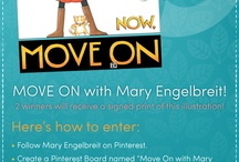 Move On With Mary Engelbreit / by Valerie Wicks