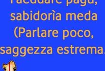 Sardinia Proverbs  - Proverbi Sardi / by Experience Sardinia Italy Bella Sardegna