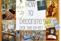 How to Decorate / by Michelle Luther