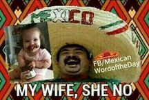M.W.D / Mexican word of the day / by Melissa Day